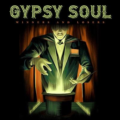 Gypsy Soul - Winners And Losers :: Rock Report