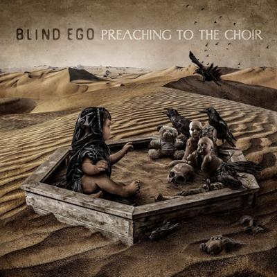 BLIND EGO – Preaching To The Choir